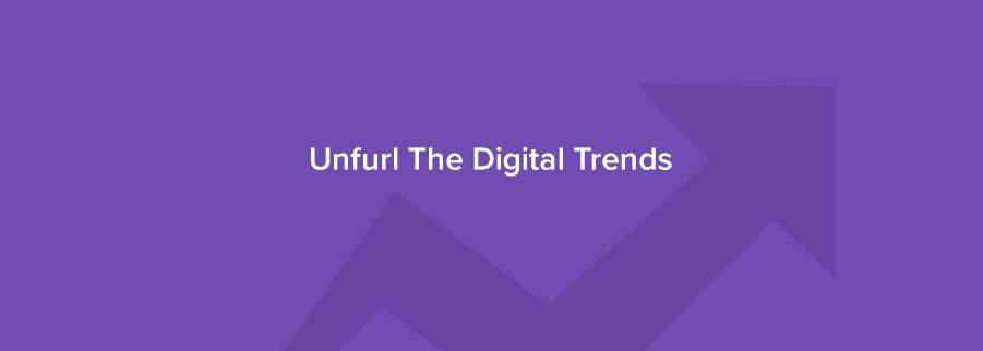 Trends 2018 Digital Marketing