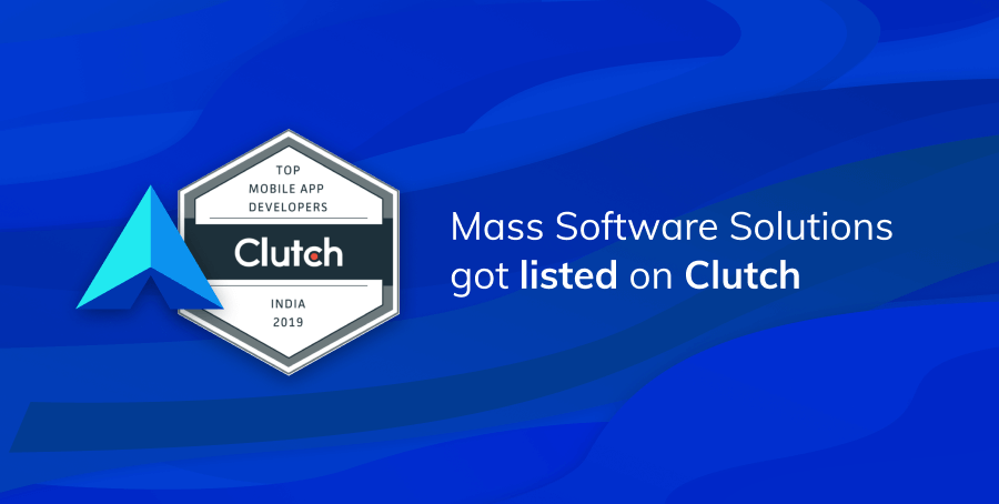 Mass Software Solutions listed on Clutch